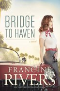 Bridge to Haven eBook