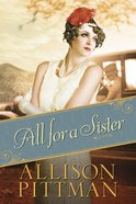 All For a Sister (#03 in Roaring Twenties Series) eBook