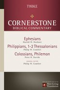 Ephesians, Philippians, Colossians, 1-2 Thessalonians, Philemon (#16 in Nlt Cornerstone Biblical Commentary Series) eBook