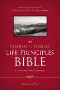 NASB Charles F. Stanley Life Principles Bible