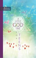 A Little God Time For Teens