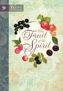 Fruit of the Spirit: 365 Daily Devotions (365 Daily Devotions Series) eBook