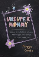 Unsupermommy eBook