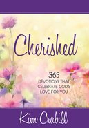 Cherished:365 Devotions That Celebrate God's Love For You