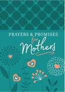 Prayers & Promises For Mothers eBook
