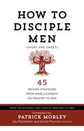 How to Disciple Men (Short And Sweet) eBook