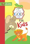 A Little God Time For Kids (365 Daily Devotions Series) eBook
