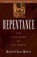 Repentance: The First Word of the Gospel eBook