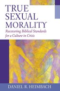 True Sexual Morality eBook