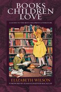 Books Children Love (New & Expanded 2002) eBook
