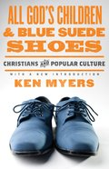 All God's Children & Blue Suede Shoes eBook