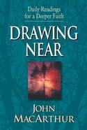 Daily Readings For Deeper Faith: Drawing Near eBook