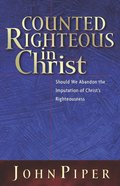 Counted Righteous in Christ eBook