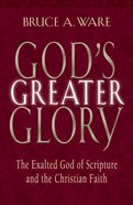 God's Greater Glory eBook