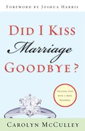 Did I Kiss Marriage Goodbye? eBook