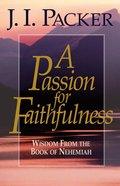 A Passion For Faithfulness eBook