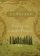 Praying the Lord's Prayer eBook