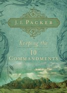 Keeping the Ten Commandments eBook