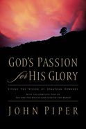 God's Passion For His Glory eBook