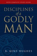 Disciplines of a Godly Man (With Study Guide) eBook