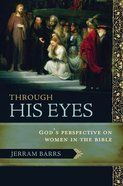 Through His Eyes eBook