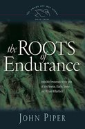 The Roots of Endurance (#3 in Swans Are Not Silent Series) eBook