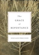 The Grace of Repentance