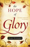 The Hope of Glory: 100 Daily Meditations on Colossians eBook