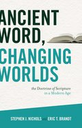 Ancient Word, Changing Worlds eBook