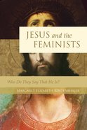 Jesus and the Feminists eBook