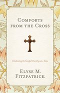 Comforts From the Cross eBook