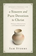 A Sincere and Pure Devotion to Christ (Vol. 2, 2 Corinthians 7-13) eBook