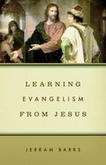 Learning Evangelism From Jesus eBook