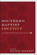 Southern Baptist Identity eBook