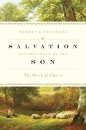 Salvation Accomplished By the Son eBook