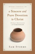 Sincere and Pure Devotion to Christ (Vol 1) eBook
