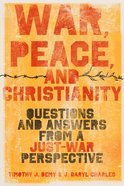 War, Peace and Christianity eBook