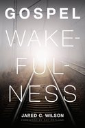 Gospel Wakefulness eBook