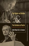The Pastor as Scholar and the Scholar as Pastor eBook
