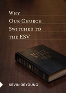 Why Our Church Switched to the ESV eBook