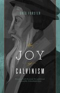 The Joy of Calvinism eBook