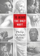 Is Jesus the Only Way? (Redesign) eBook