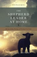 The Shepherd Leader At Home eBook