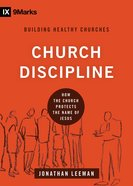 Church Discipline (9marks Series) eBook