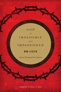 God is Impassible and Impassioned eBook