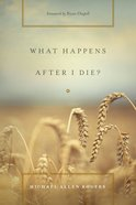 What Happens After I Die? eBook