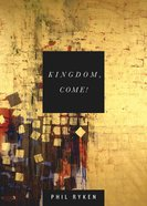 Kingdom, Come! eBook