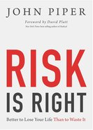 """Risk is Right (Chapters From """"Don't Waste Your Life"""") eBook"""
