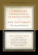 A Biblical-Theological Introduction to the New Testament eBook