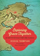 Exploring Grace Together eBook